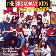 Broadway Kids: Back On Broadway
