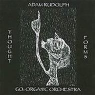 ローチケHMVAdam Rudolph/Thought Forms-go: Organic Orchestra