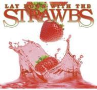 Lay Down The Strawbs