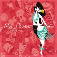 Maile Swing