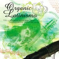 ローチケHMVVarious/Organic Latinismo