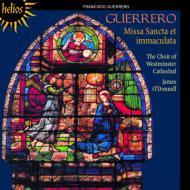 ミサ曲『聖なるけがれなき純潔』、他 オドンネル&ウェストミンスター大聖堂聖歌隊