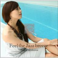 Feel The Jazz Breeze