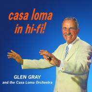 Casa Loma In Hi-fi