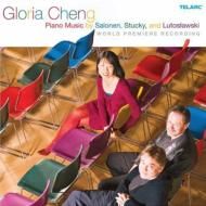 Piano Music of Salonen, Stucky, Lutoslawski : Gloria Cheng