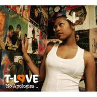 No Apologies......the Best Of T-love