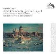 6つの合奏協奏曲作品3 ホグウッド&エンシェント室内管弦楽団