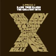 Raise Your Hands: The Greatest Hits