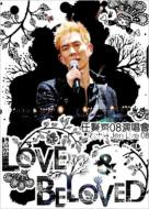 Love Beloved 2008 演唱會
