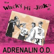 Wacky Hi Jinks Of Adrenalin Od