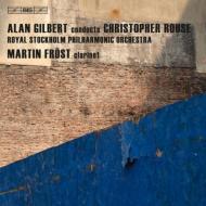 交響曲第1番、イスカリオテ、クラリネット協奏曲 ギルバート&ストックホルム・フィル、フレスト