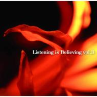 Listening is Believing vol.3