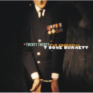 Twenty Twenty: The Esssential T Bone Burnett