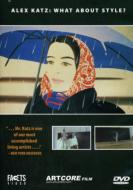 ローチケHMVDocumentary/What About Style?: Alex Katz: A Painter's Painter