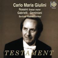 ロッシーニ:スターバト・マーテル、ジェミニアーニ:合奏協奏曲ト短調Op.3−2、他 ジュリーニ&ベルリン・フィル(1978 ステレオ)(2CD)