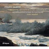 交響曲、協奏曲、海の歌 スーストロ&ルクセンブルク・フィル