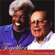 Together: Maxine Sullivan Sings The Music Of Jule Styne