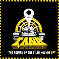 Return Of The Filth Hounds Live