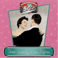 Slow Dancing In The Fifties