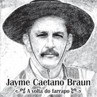 Jayme Caetano Braun/Volta Do Farrapo