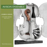 Concerti Grossi Op, 9, 10, : P.beznosiuk / The Avison Ensemble