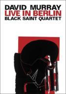 Black Saint Quartet Live In Berlin