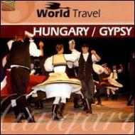World Travel: Hungary / Gypsy