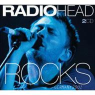 Radiohead/Rocks: Live In Germany 2001