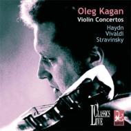 ハイドン:ヴァイオリン協奏曲第1番、ストラヴィンスキー:ヴァイオリン協奏曲、他 カガン、シナイスキー、スヴェトラーノフ指揮、他