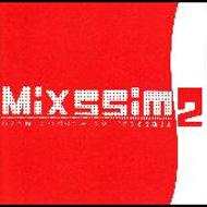 ADVANCE RECORDS presents Mixssim2