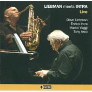 Live: Liebman Meets Intra