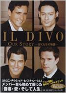 IL DIVO OUR STORY ぼくたちの物語