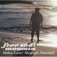 MOOMIN/Free Soul Moomin: Mellow Lovers' Moonlight Dancehall