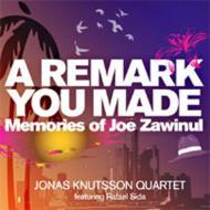 Remark You Made: Memories Of Joe Zawinul