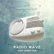 [UNEXPECTED TWIST] RADIO WAVE