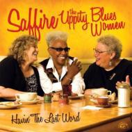 Havin' The Last Word -Uppity Blues Women