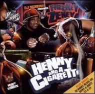 Henny & A Cigarette