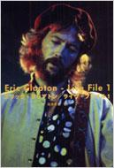 エリック・クラプトン ライヴ・ファイル 1