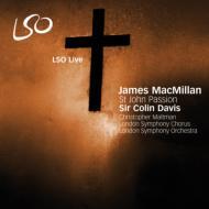 聖ヨハネ受難曲 コリン・デイヴィス&ロンドン交響楽団、合唱団(2SACD)