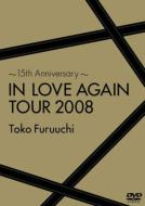 〜15th Anniversary〜IN LOVE AGAIN TOUR 2008