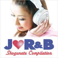 J-R&B SHOGUNATE COMPILATION