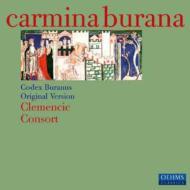 カルミナ・ブラーナ〜13世紀ブルナス写本によるオリジナル・ヴァージョン クレマンシック・コンソート