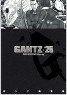 GANTZ 25 ヤングジャンプ・コミックス