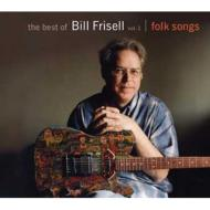 The Best Of Bill Frisell: Vol.1: Folk Songs
