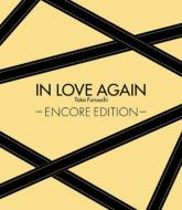 IN LOVE AGAIN -ENCORE EDITION-
