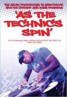As The Technics Spin