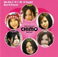 We Are CHIMO Yeah!!�^Best Friend