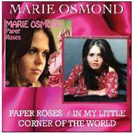Paper Roses / In My Little Corner Of The World