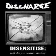 Disensitise: (Vb)Deny -Remove -Destroy