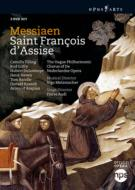 『アッシジの聖フランチェスコ』全曲 オーディ演出、メッツマッハー&ハーグ・フィル、ギルフリー、ティリング、他(2008 ステレオ)(3DVD)